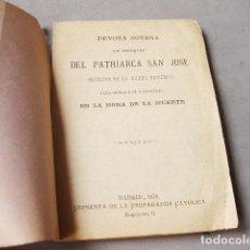 Libros antiguos: DEVOTA NOVENA EN OBSEQUIO DEL PATRIARCA SAN JOSE - MADRID 1878 - IMPRENTA DE LA PROPAGANDA CATÓLICA. Lote 197894363