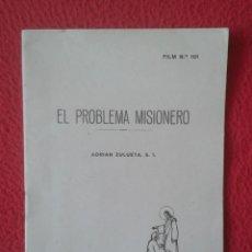 Libros antiguos: PEQUEÑO LIBRO FOLLETO CUADERNILLO GUÍA FASCÍCULO O SIMIL FILM Nº 101 EL PROBLEMA MISIONERO A ZULUETA. Lote 183798793