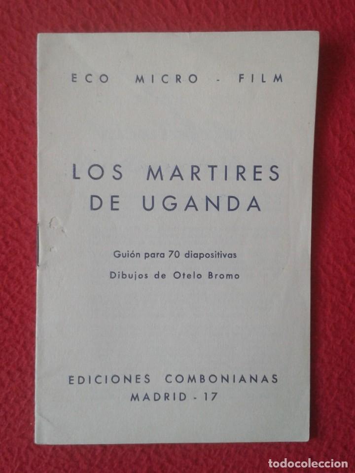 PEQUEÑO LIBRO FOLLETO CUADERNILLO GUÍA FASCÍCULO O SIMIL LOS MÁRTIRES DE UGANDA 1964 GUIÓN ... VER F (Libros Antiguos, Raros y Curiosos - Religión)
