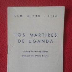 Libros antiguos: PEQUEÑO LIBRO FOLLETO CUADERNILLO GUÍA FASCÍCULO O SIMIL LOS MÁRTIRES DE UGANDA 1964 GUIÓN ... VER F. Lote 183799702