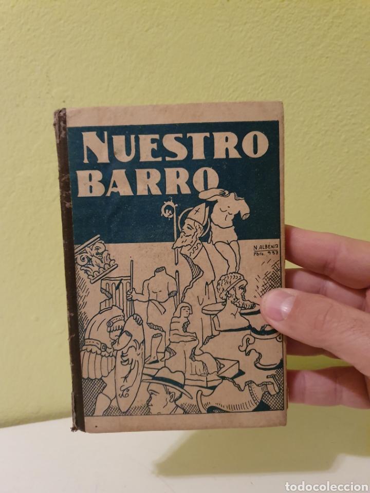 Libros antiguos: ANTIGUO LIBRO NUESTRO BARRO PALENCIA 1938 - Foto 4 - 183864296