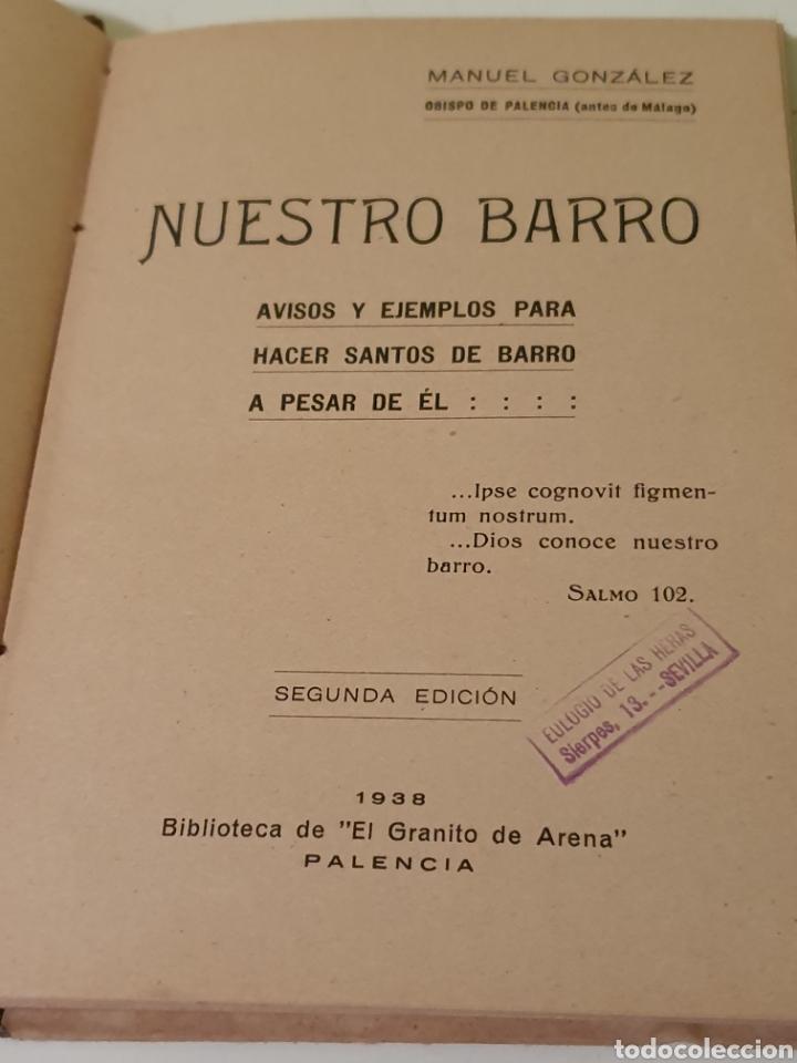 Libros antiguos: ANTIGUO LIBRO NUESTRO BARRO PALENCIA 1938 - Foto 5 - 183864296