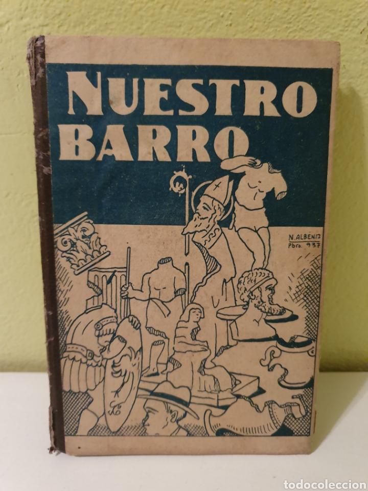 ANTIGUO LIBRO NUESTRO BARRO PALENCIA 1938 (Libros Antiguos, Raros y Curiosos - Religión)