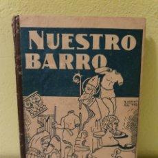 Libros antiguos: ANTIGUO LIBRO NUESTRO BARRO PALENCIA 1938. Lote 183864296