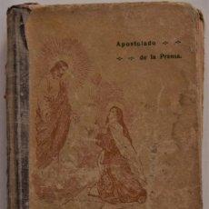 Libros antiguos: VIDA DE LA MÍSTICA DOCTORA SANTA TERESA DE JESÚS - BIBLIOTECA APOSTOLADO DE LA PRENSA 1915. Lote 184655090