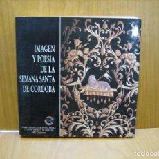 Libros antiguos: CANTE Y POESÍA EN LA SEMANA SANTA DE CORDOBA. Lote 184775253