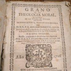 Libros antiguos: ANTIGUO LIBRO GRANO DE LA THEOLOGIA MORAL 1726 FRANCISCANA ESCUELA ANTONIO BARBEYTO . JOSEPH AZEVEDO. Lote 185683691
