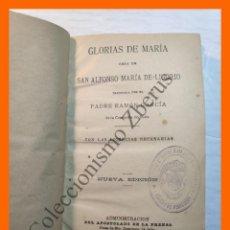 Libros antiguos: GLORIAS DE MARIA - SAN ALFONSO MARÍA DE LIGORIO. Lote 185696693