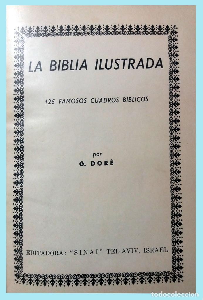 Libros antiguos: LA BIBLIA ILUSTRADA Hebrea CON 125 CUADROS BIBLICOS POR G. DORE. Edit. 1953 por SINAI EN ESPAÑOL. - Foto 2 - 185741328