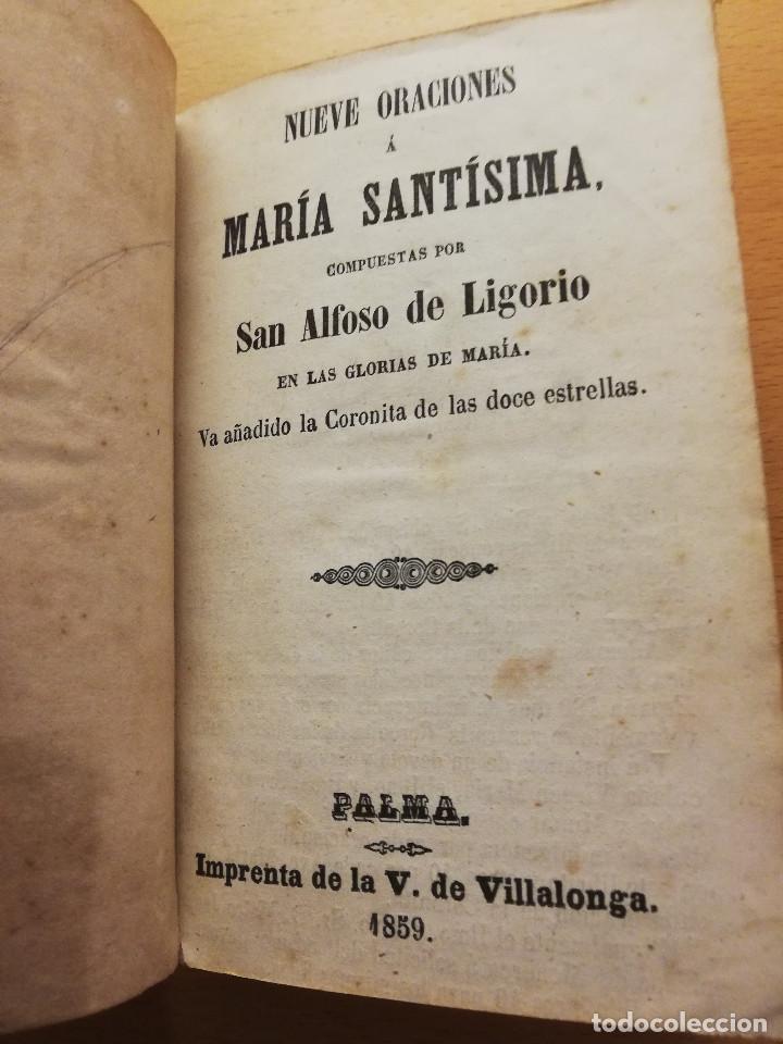 Libros antiguos: NUEVE ORACIONES A MARÍA SANTÍSIMA COMPUESTAS POR SAN ALFOSO DE LIGORIO (1859) OPUSCULOS DEVOTOS - Foto 3 - 186068342
