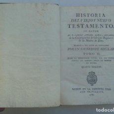 Libros antiguos: HISTORIA DEL VIEJO Y NUEVO TESTAMENTO, DE CARLOS ANTº ERRA, TOMO II, 1787, SIGLO XVIII. Lote 186163057