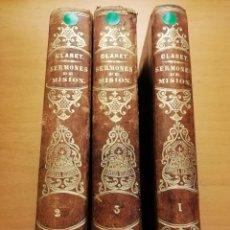 Libros antiguos: SERMONES DE MISIÓN. ESCRITOS UNOS Y ESCOGIDOS OTROS POR D. ANTONIO MARÍA CLARET (TRES TOMOS) 1864. Lote 186242687