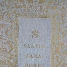 Libros antiguos: LIBRO SANTOS SANADORES. CIBA S.A. DE PRODUCTOS QUIMICOS 1948.. Lote 186277541