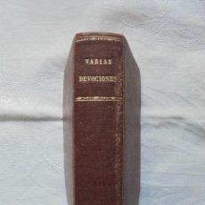 Libros antiguos: LIBRO RELIGIOSO VARIAS DEVOCIONES 1858. Lote 186336191