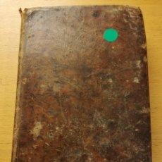 Libros antiguos: EL RELIGIOSO MORIBUNDO PREPARACIÓN MUERTE PERSONAS RELIGIOSAS (TOMO SEGUNDO) AÑO 1812. Lote 187227261