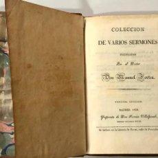Libros antiguos: COLECCIÓN DE VARIOS SERMONES PREDICADOS POR MANUEL FORTEA (1828). Lote 187295021