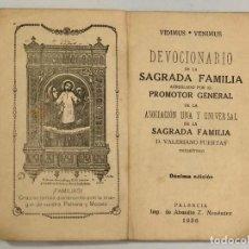 Libros antiguos: DEVOCIONARIO DE LA SAGRADA FAMILIA (1926). Lote 187419336