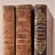 Libros antiguos: LOTE 3 LIBROS RELIGIOSOS, AÑO CRISTIANO CROISSET Y DOS DISCIPLINA ECLESIÁSTICA DE AGUIRRE. Lote 189085538