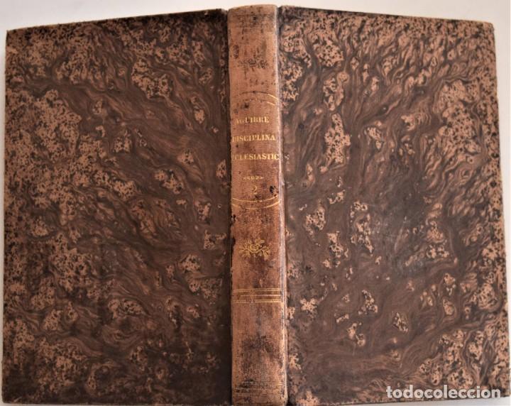 Libros antiguos: LOTE 3 LIBROS RELIGIOSOS, AÑO CRISTIANO CROISSET Y DOS DISCIPLINA ECLESIÁSTICA DE AGUIRRE - Foto 6 - 189085538