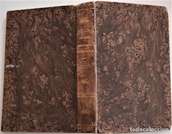 Libros antiguos: LOTE 3 LIBROS RELIGIOSOS, AÑO CRISTIANO CROISSET Y DOS DISCIPLINA ECLESIÁSTICA DE AGUIRRE - Foto 11 - 189085538