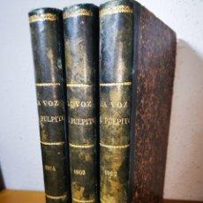 Libros antiguos: 1902-1903-1904 LA VOZ DEL PULPITO - REVISTA DEDICADA AL CLERO, DOMINGO TORRES LAGUNA. Lote 189489390