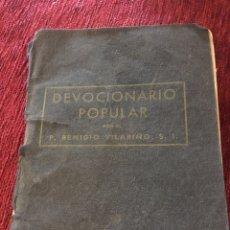 Libros antiguos: DEVOCIONARIO POPULAR - DE P.REMIGIO VILARIÑO S.L - BILBAO 1958. Lote 189946551