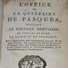 Libros antiguos: L'OFFICE DE LA QUINZAINE DE PASQUES. EDIT. DUPRAT DUVERGER. 1804.. Lote 190119310