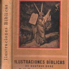 Libros antiguos: ILUSTRACIONES BÍBLICAS DE GUSTAVO DORÉ EXPLICADAS (ALTÉS, 1935). Lote 190589397