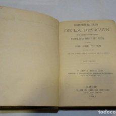 Libros antiguos: COMPENDIO HISTÓRICO DE RELIGIÓN DOS TOMOS EN UN SOLO LIBRO 1880. JOSÉ PINTÓN. Lote 191148688