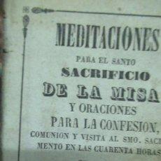 Libros antiguos: MEDITACIONES PARA EL SACRIFICIO DE LA MISA PABLO HIGUET. REUS 1860 CON GRABADOS. Lote 191410530
