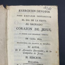Libros antiguos: EXERCICIOS DEVOTOS AL SAGRADO CORAZON DE JESUS.ALEXANDRO DEROUVILLE. II EDICION. MALAGA. PAGS: 329. . Lote 191577668