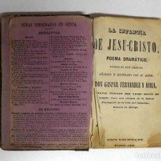Libros antiguos: 1846, LA INFANCIA DE JESU-CRISTO POR DON GASPAR FERNÁNDEZ Y AVILA. Lote 191614426