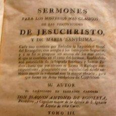 Libros antiguos: SERMONES PARA LOS MISTERIOS MAS CLASICOS DE LAS FESTIVIDADES DE JESUCHRISTO Y DE MARIA SANTISIMA. Lote 191677322