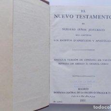Libros antiguos: LIBRERIA GHOTICA. ANTIGUA VERSIÓN DE CIPRIANO DE VALERA DEL NUEVO TESTAMENTO.1931. PAPEL BIBLIA.. Lote 192747091
