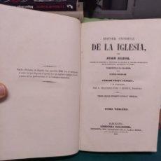 Libros antiguos: JUAN ALZOG, HISTORIA UNIVERSAL DE LA IGLESIA I, 1868. Lote 192843772
