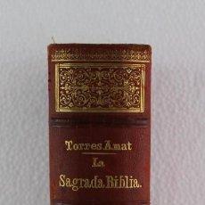 Libros antiguos: LA SAGRADA BIBLIA, ANTIGUO TESTAMENTO D. FÉLIX TORRES AMAT 2ª EDICIÓN 1894. Lote 193208806