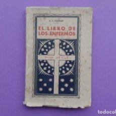 Libri antichi: EL LIBRO DE LOS ENFERMOS LECTURAS SAGRADA BIBLIA A.F. OZANAM BILBAO MADRID APROBADO 1857 PARIS. Lote 193344340