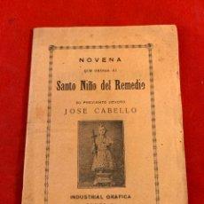 Libros antiguos: NOVENA QUE DEDICA AL SANTO NIÑO DEL REMEDIO. Lote 193367325