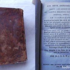 Libros antiguos: LOS SIETE SACRAMENTOS SEGÚN LOS ADMINISTRA LA SANTA INGLESIA CATÓLICA EN CASTELLANO. 1806. Lote 193883981