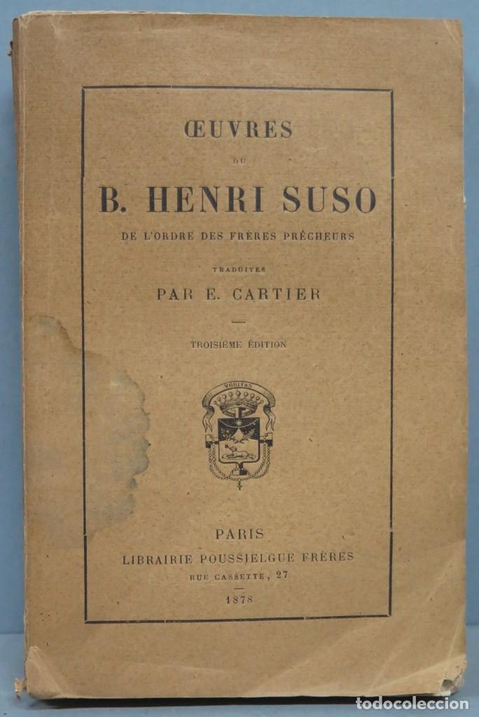 1878.- OEUVRES DE B. HENRI SUSO (Libros Antiguos, Raros y Curiosos - Religión)