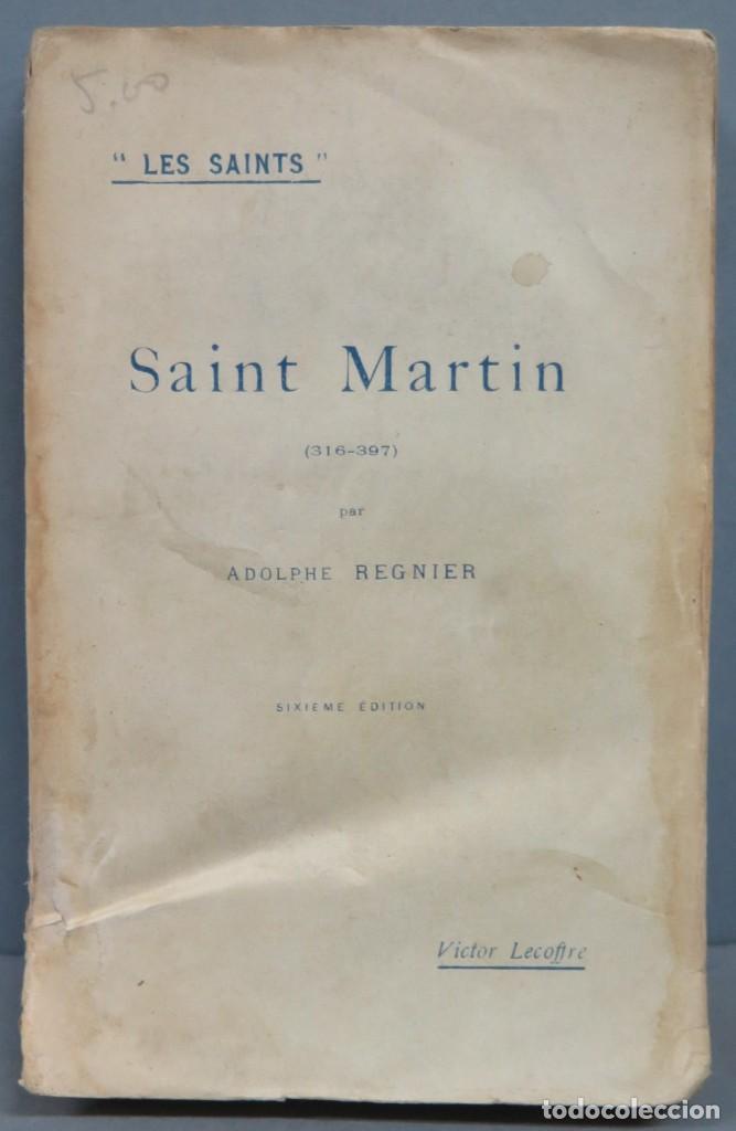 1929.- SAINT MARTIN. REGNIER (Libros Antiguos, Raros y Curiosos - Religión)