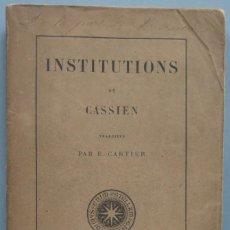 Libros antiguos: 1872.- INSTITUTIONS DE CASSIEN. Lote 194230021