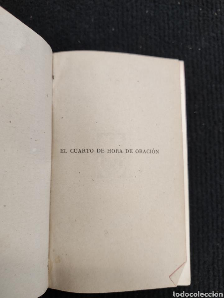 Libros antiguos: LIBRO EL CUARTO DE HORA DE ORACIÓN - Foto 4 - 194233637