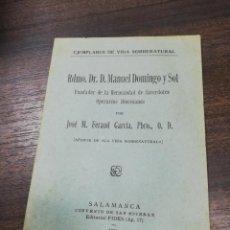 Libros antiguos: EJEMPLARES DE VIDA SOBRENATURAL. RDMO. DR. D. MANUEL DOMINGO Y SOL. OPERARIOS DIOCESANOS. 1931.. Lote 194264283