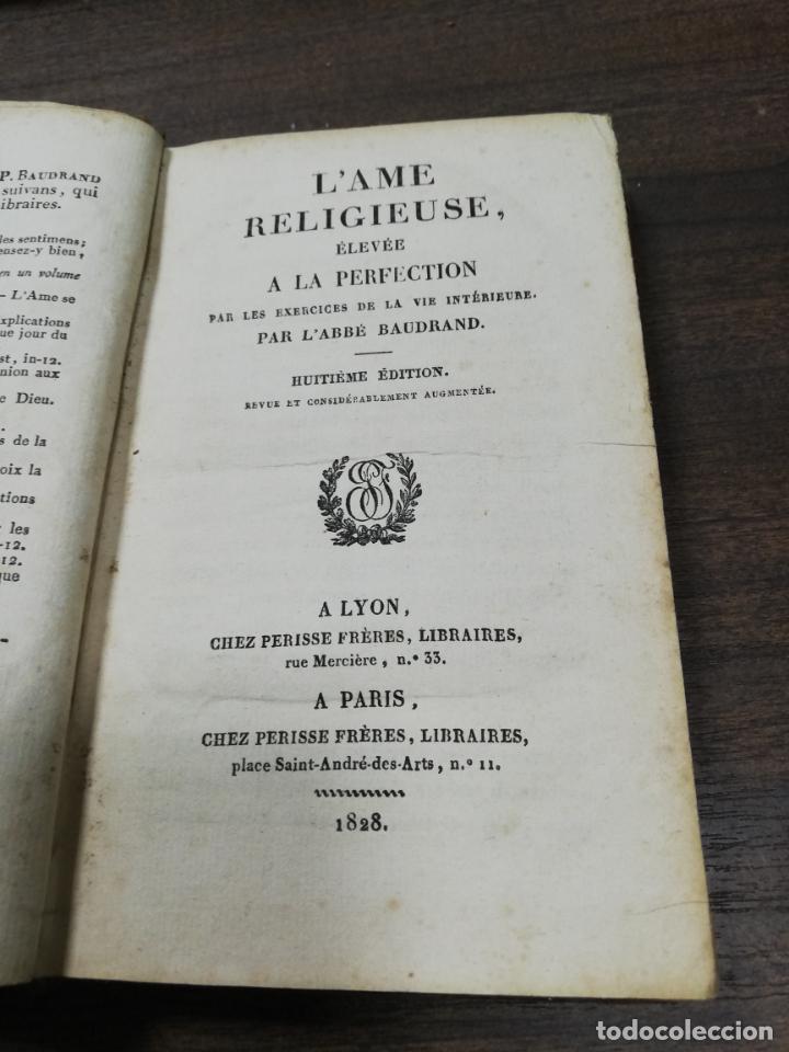 Libros antiguos: L´AME RELIGIEUSE, ELEVEE A LA PERFECTION. EXERCICES DE LA VIE INTERIEURE. HUITIEME EDITION. 1828. - Foto 3 - 194280706