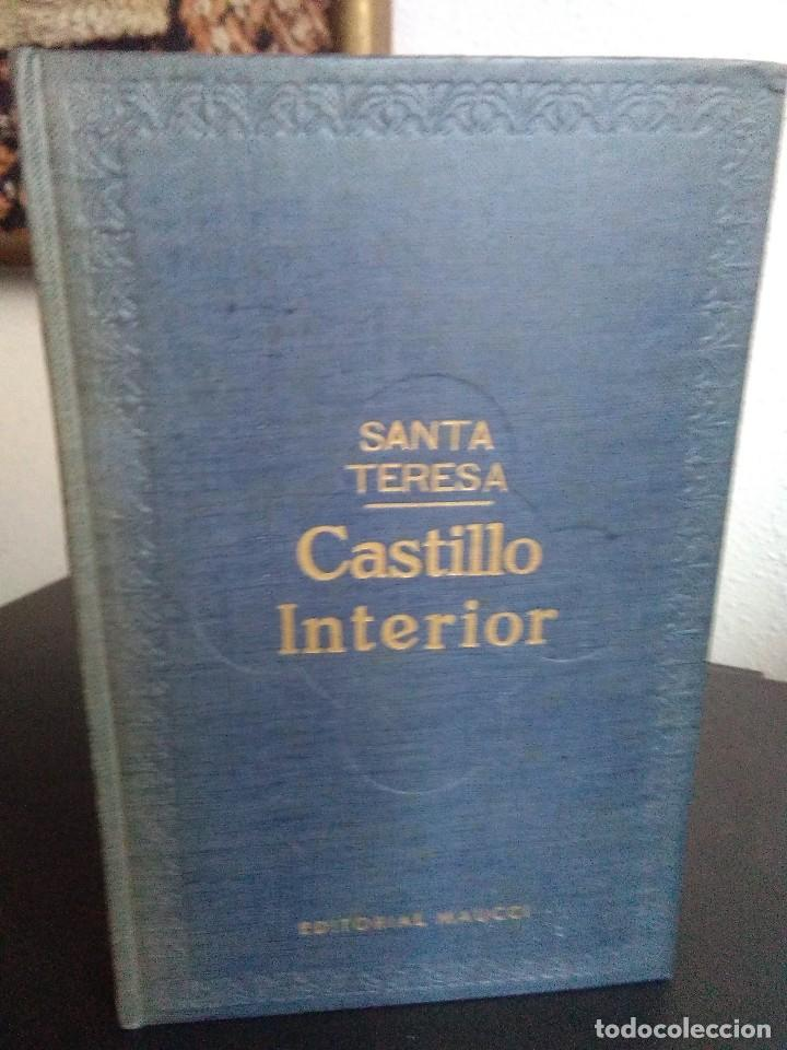 SANTA TERESA, CASTILLO INTERIOR. / MAUCCI 1917. DIBUJOS DE JUAN VILA (Libros Antiguos, Raros y Curiosos - Religión)