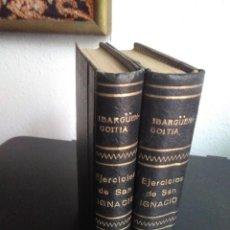 Libros antiguos: EJERCICIOS DE SAN IGNACIO DE LOYOLA. IBARGÜENGOITIA. COMPLETA EN 2 TOMOS. LIBRERÍA RELIGIOSA 1880. Lote 194306331