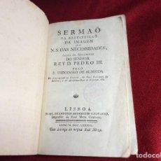Libros antiguos: SERMAÕ EN LA RESTAURACIÓN DE LA IMAGEN DE N. S. DAS NECESSIDADES... 1786. MUY ESCASO. ENVIO GRÁTIS. Lote 194340547