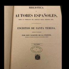 Libros antiguos: AUTORES ESPAÑOLES. ESCRITOS DE SANTA TERESA.. Lote 194355385