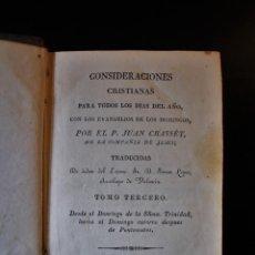 Libros antiguos: CONSIDERACIONES CRISTIANAS PARA TODOS LOS DIAS DEL AÑO CON LOS EVANGELIOS DE LOS DOMINGOS. TOMO III. Lote 194386865
